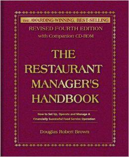 The Restaurant Manager's Handbook: A Restaurant Operations Bestseller