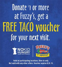 Fuzzy's Taco Shop Invites Guests to Join in 10th Anniversary Celebration by Feeding Hungry Kids
