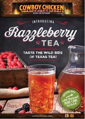 Cowboy Chicken Debuts Razzleberry Tea!