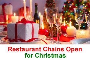 Restaurant Chains Open Christmas