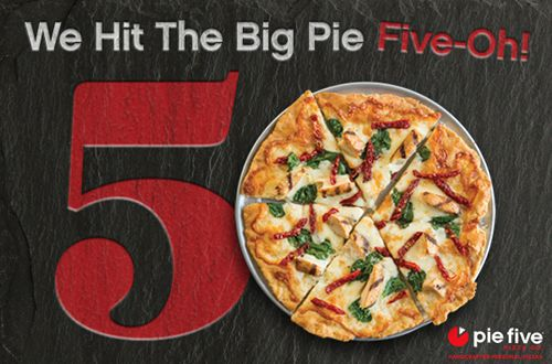 "Pie Five Pizza Hits ""The Big 5-0"""