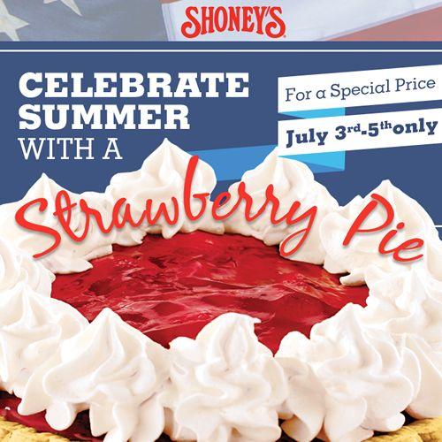 Shoney's Offers Special Pricing for Whole Strawberry Pies To-Go for July 4th Weekend (July 3-5)