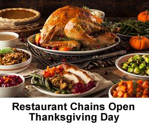 Restaurant Chains Open Thanksgiving Day