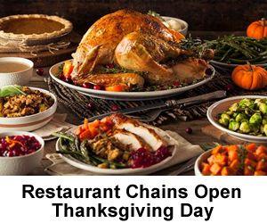 Restaurant Chains Open Thanksgiving Day