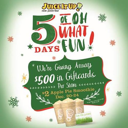 "Juice It Up! Announces 5 Days Of ""Oh What Fun!"" Holiday Promotion"