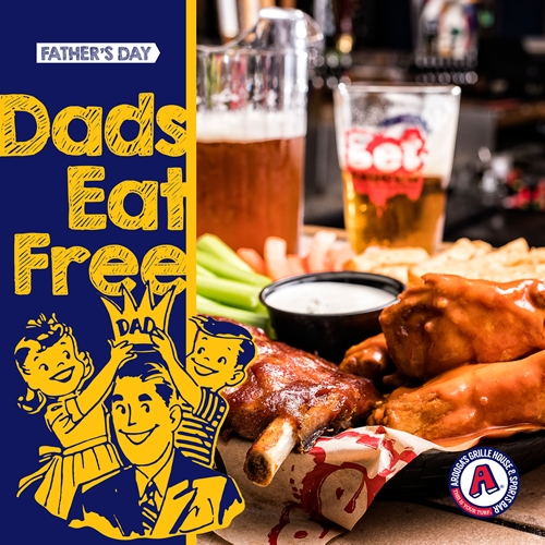 Dads Eat Free at Arooga's Grille House & Sports Bar on Father's Day, Sunday June 19