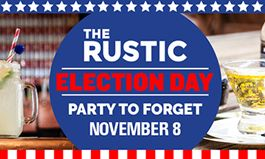 The Rustic Invites Voters to Drown Their Sorrows on Election Night