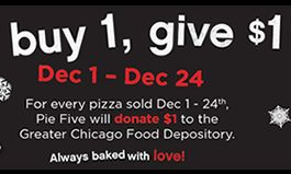 """Pie Five Kicks Off """"25 Days of Giving"""" to Celebrate One Year Since Opening in Chicago"""