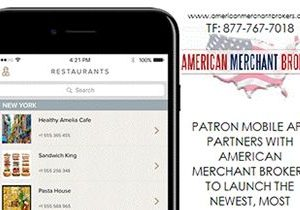 Patron Mobile Dining App Launches with Partner American Merchant Brokers