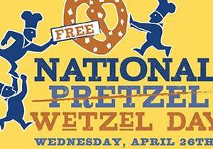 Wetzel's Pretzels Celebrates Third Annual National Wetzel Day