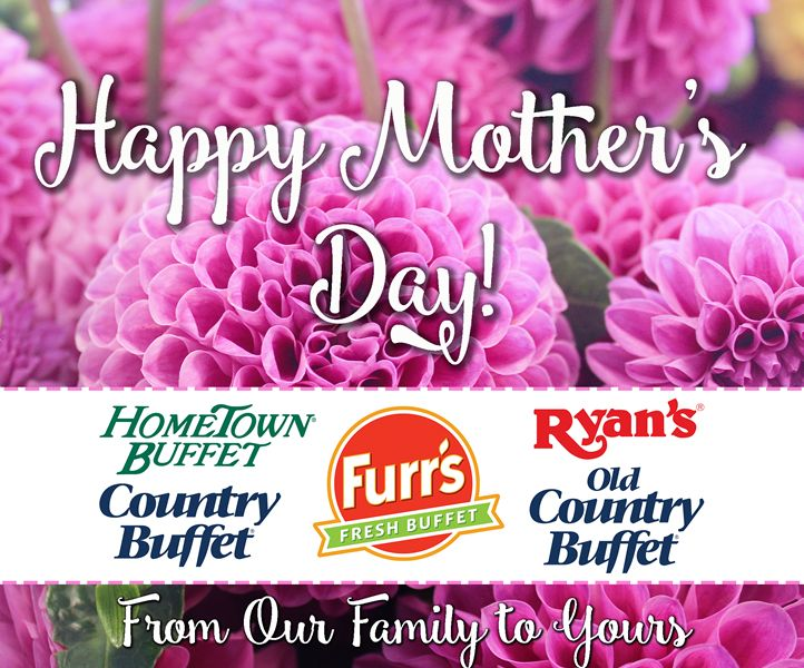 Ovation Brands and Furr's Fresh Buffet Celebrate Moms with Special Mother's Day Menu on May 14