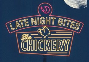 The Chickery Announces New Late Night Menu Created by Chef Spike Mendelsohn