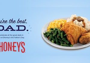 Shoney's Will Treat Dads to a Special, Enhanced All You Care To Eat, Freshly Prepared Food Bar on Father's Day, Sunday, June 17