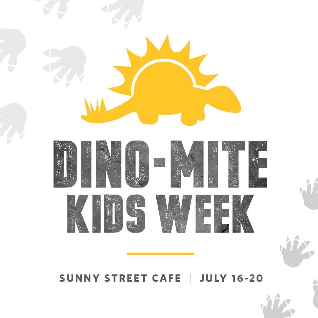 Sunny Street Café Announces Dino-Mite Kids Week