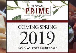 Las Olas Restaurant, Grille 401, Unveiling as Tuscan Prime