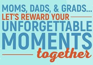 "Aspen Creek Grill – Let Us Reward Your Unforgettable Moments Together! Celebrate ""Mom's, Dads and Grads"" This Spring! with Every $100 in Gift Card Purchases We Will Share $25 in Rewards!"