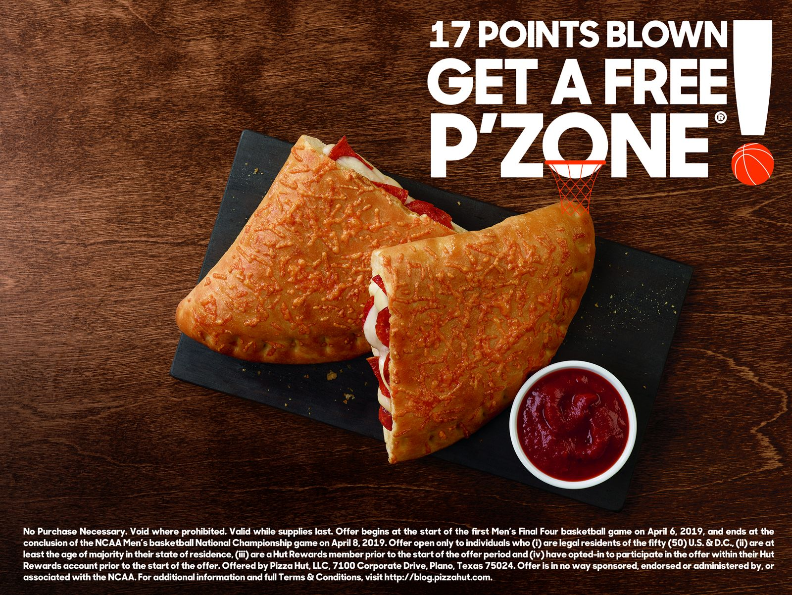 Pizza Hut Offers America A Chance To Win A FREE P'ZONE During The Men's NCAA March Madness Final Four And Championship Games