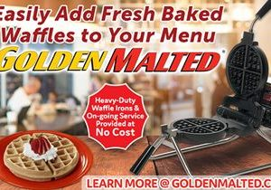 Add Fresh Baked Waffles to Your Menu – Golden Malted Provides Bakers & Service at No Cost