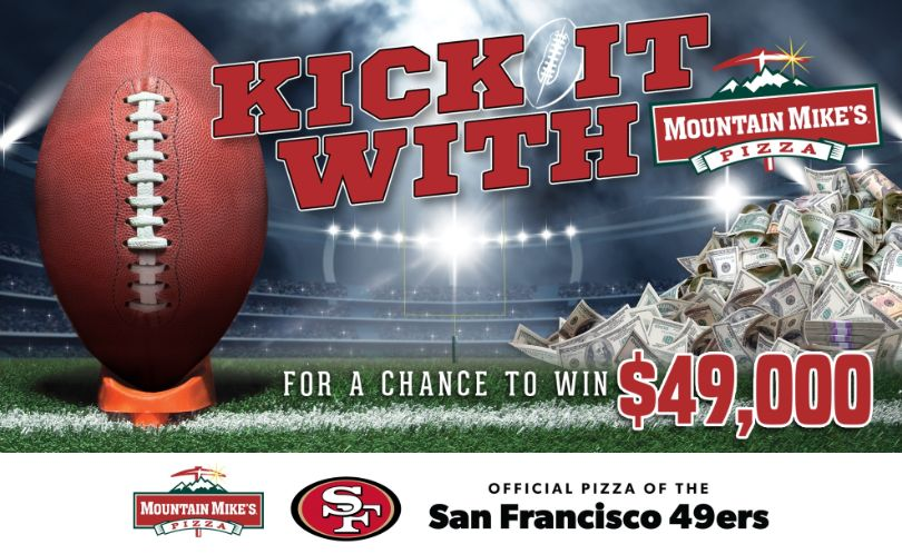 """Kick It"" with Mountain Mike's Pizza for a Chance to Win $49,000!"