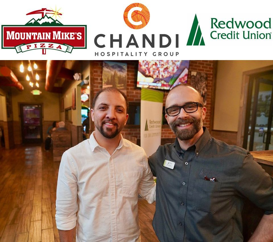 Sonu Chandi, Mountain Mike's Pizza Area Developer and President of Chandi Hospitality Group and Matt Martin, SVP Community and Government Relations for Redwood Credit Union