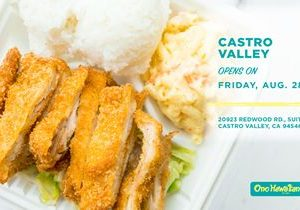 Ono Hawaiian BBQ Welcomes Castro Valley into the Ono Ohana, Opening its 95th Restaurant in the Area
