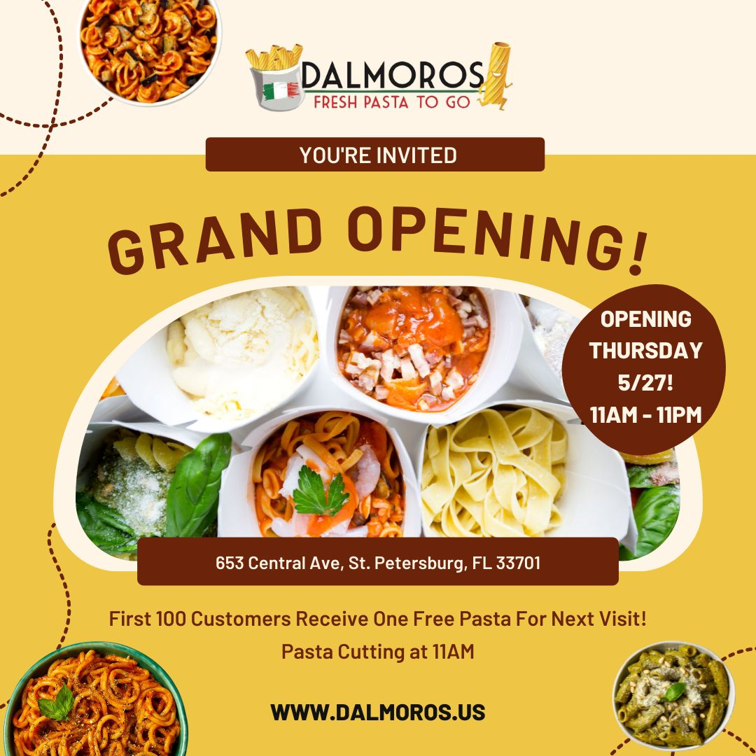 DalMoros Fresh Pasta To Go Celebrates Grand Opening In Downtown St. Petersburg, Florida On Thursday, May 27