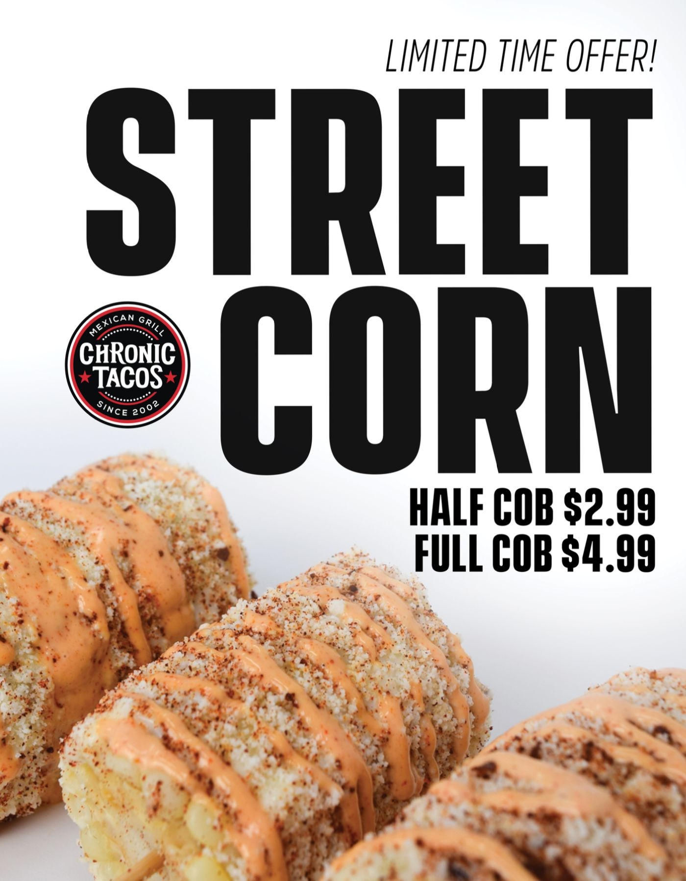 Chronic Tacos Street Corn Returns for a Limited Time