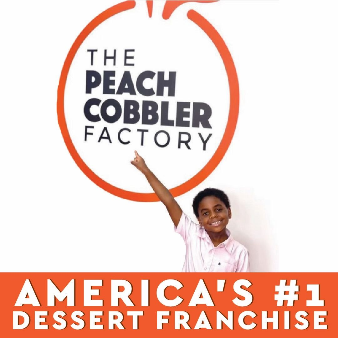 Peach Cobbler Factory Rolls Out Franchising After 8 Years of Success