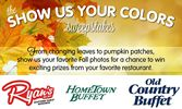 Ryan's, HomeTown Buffet, And Old Country Buffet Celebrate The Season Of Change With A 'Show Us Your Colors' Sweepstakes Starting September 29