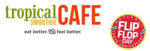 Tropical Smoothie Cafe to Host National Flip Flop Day Friday, June 17th