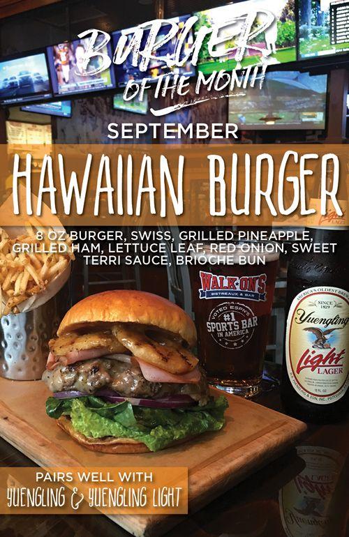 Hang Loose with Walk-On's New Hawaiian Burger