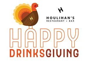 Turkey, Stuffing and Football … But First, 'Drinksgiving' at Houlihan's