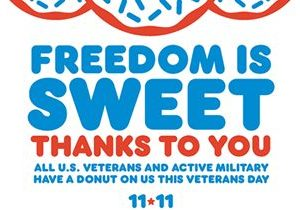 Dunkin' Serves a Sweet Thank You on Veterans Day: Free Donut to All Veterans and Active Duty Military on November 11