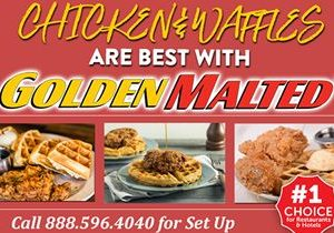 Chicken & Waffles are Best with Golden Malted, the World's Largest Provider of Waffle Irons and Mix!