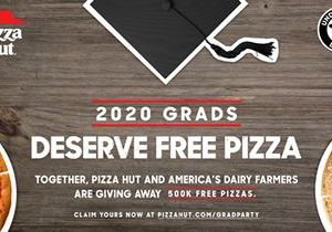 Dairy Farmers and Pizza Hut Team Up to Celebrate the High School Class of 2020 With 500,000 Free Pizzas