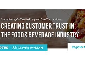 Creating Customer Trust in the Food & Beverage Industry – June 4 Webinar