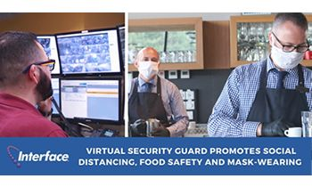 Interface Security Systems Helps Retailers and Restaurants Enforce Social Distancing and Mask Policies Through Interactive Remote Video Monitoring
