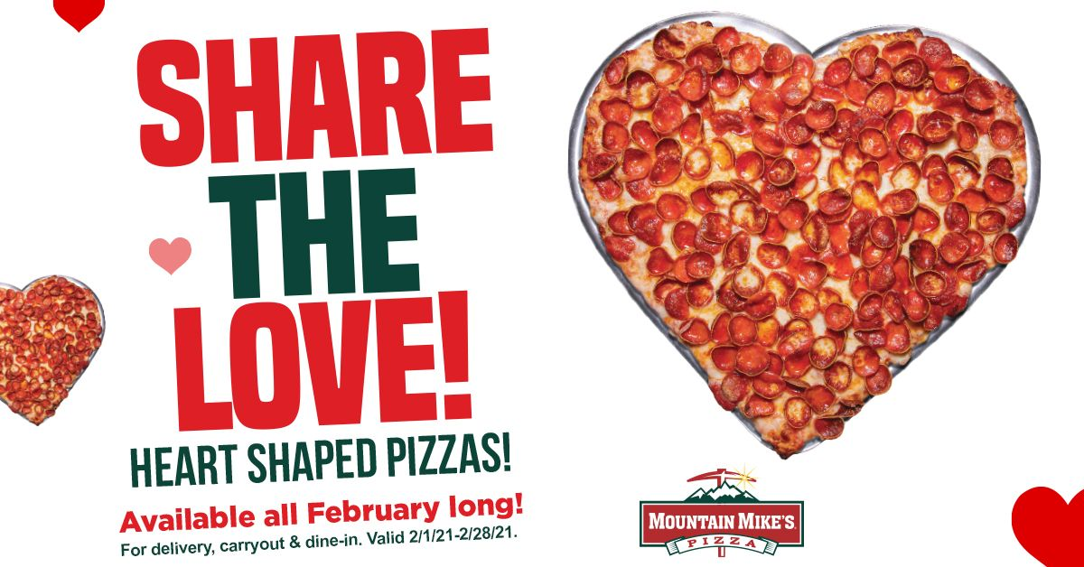 Mountain Mike's Heart Shaped Pizzas are Available ALL February Long!