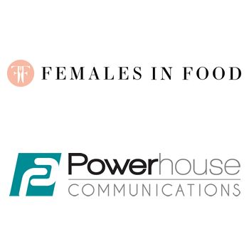 Powerhouse Communications Selected by Females in Food To Help Empower Women & Inspire Corporations in Food & Beverage